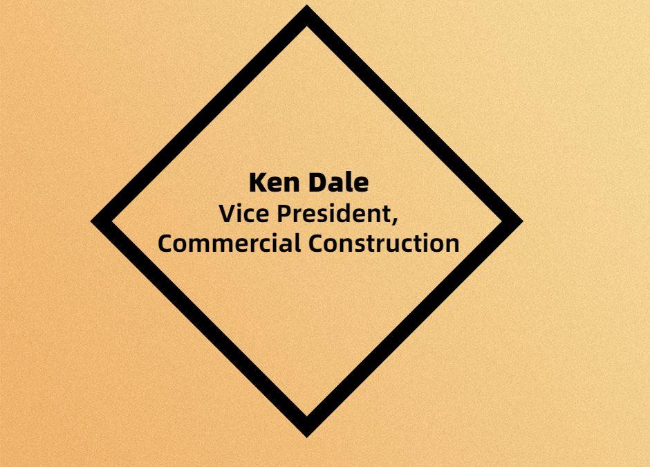 Employee Spotlight Feature – Ken Dale
